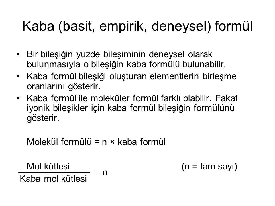 Kaba (basit, empirik, deneysel) formül