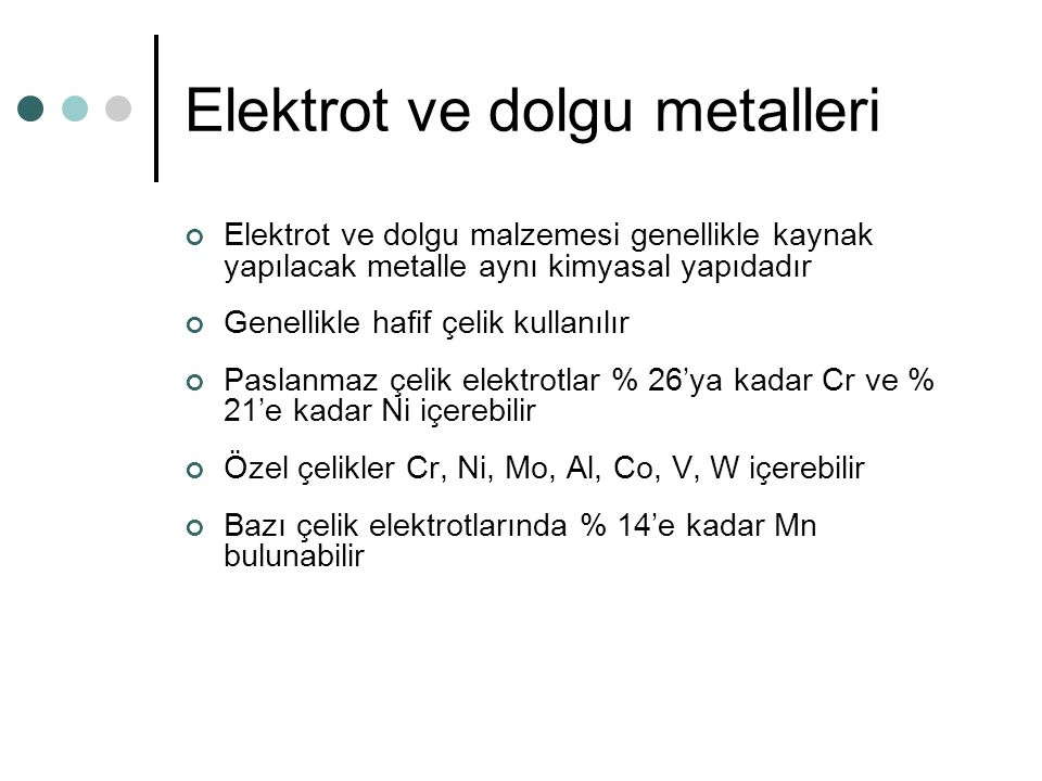 Elektrot ve dolgu metalleri