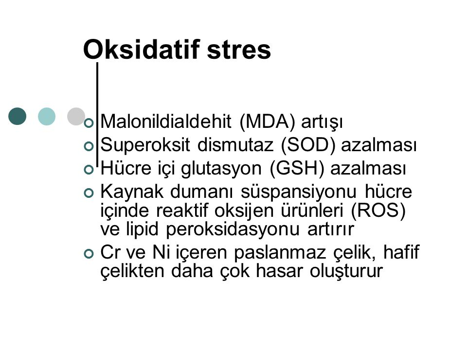 Oksidatif stres Malonildialdehit (MDA) artışı