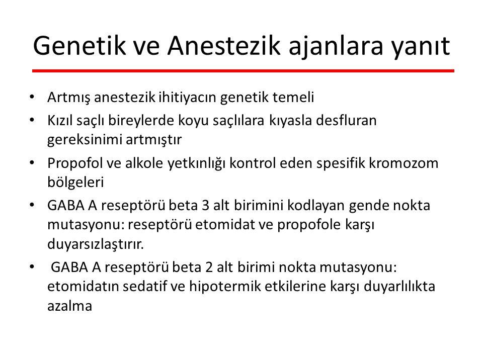 Genetik ve Anestezik ajanlara yanıt