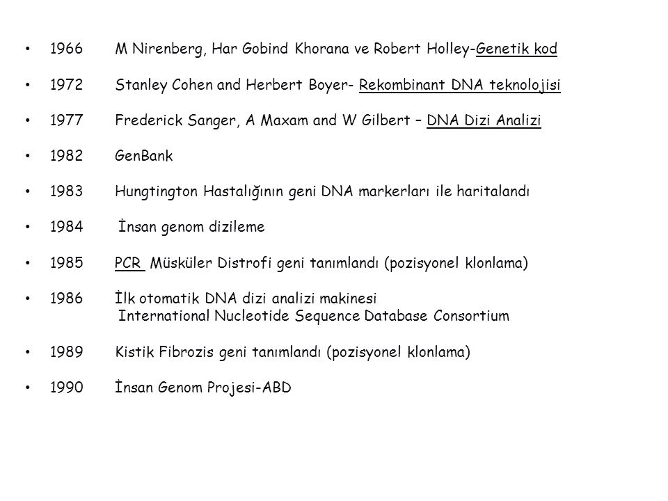 1966 M Nirenberg, Har Gobind Khorana ve Robert Holley-Genetik kod