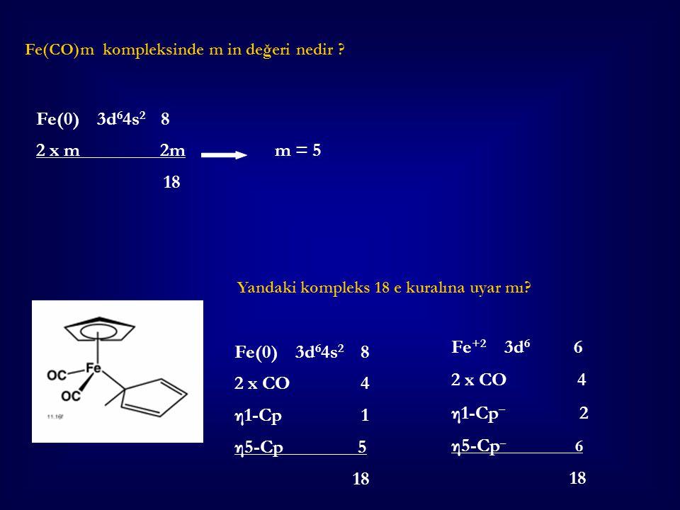 Fe(0) 3d64s2 8 2 x m 2m m = 5 18 Fe+2 3d6 6 Fe(0) 3d64s2 8 2 x CO 4