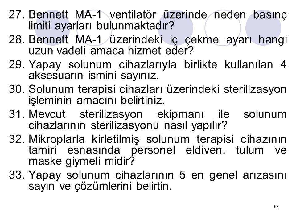 Bennett MA-1 ventilatör üzerinde neden basınç limiti ayarları bulunmaktadır