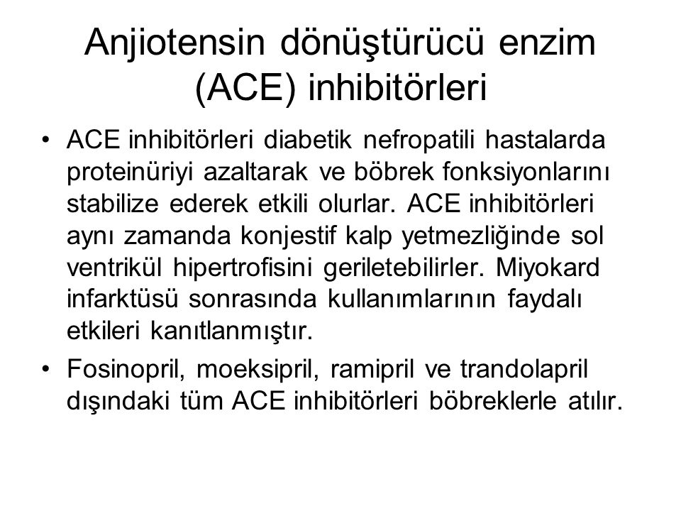 Anjiotensin dönüştürücü enzim (ACE) inhibitörleri