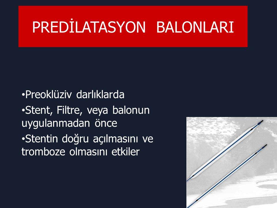 PREDİLATASYON BALONLARI
