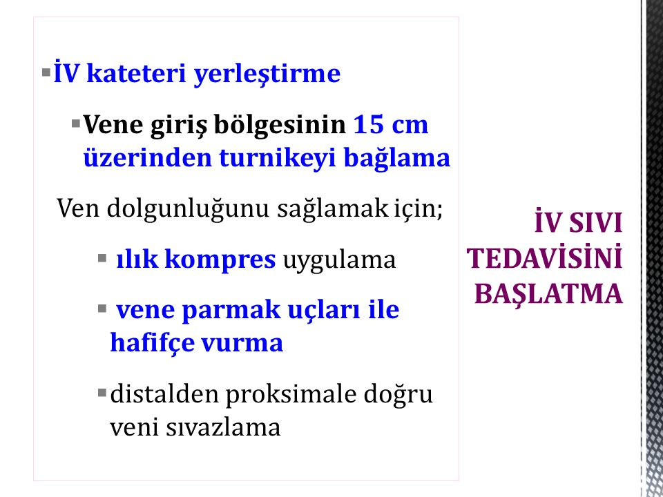 İV SIVI TEDAVİSİNİ BAŞLATMA