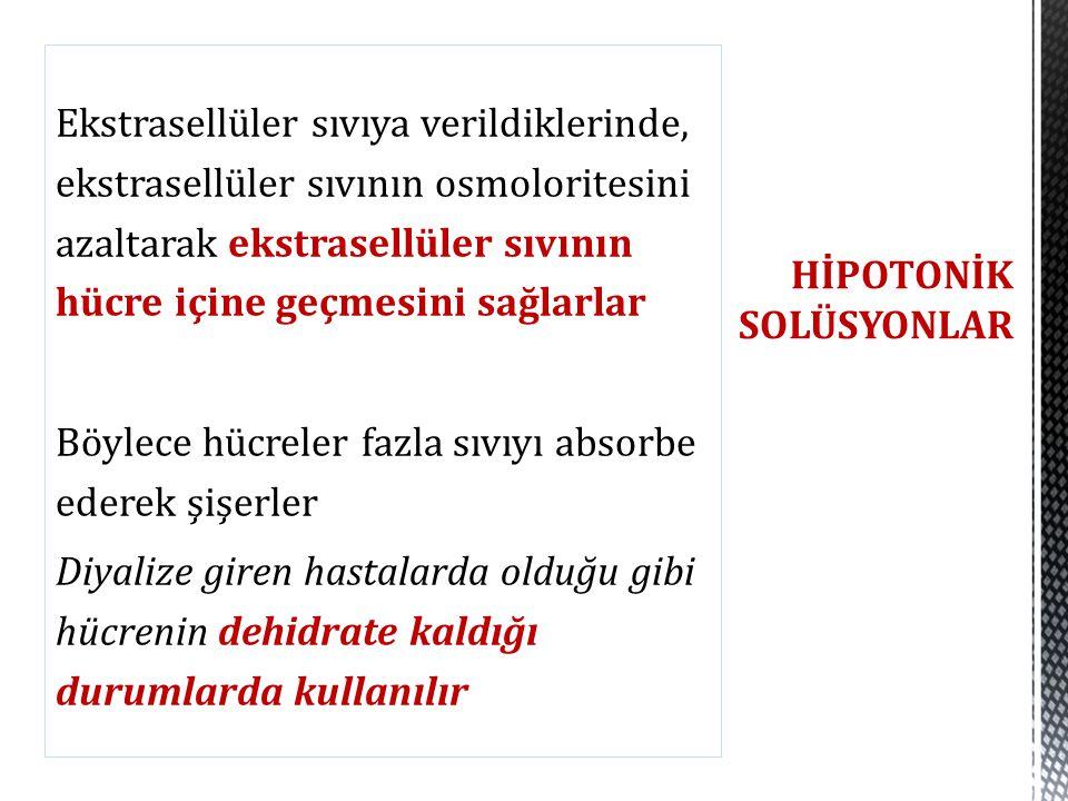 HİPOTONİK SOLÜSYONLAR