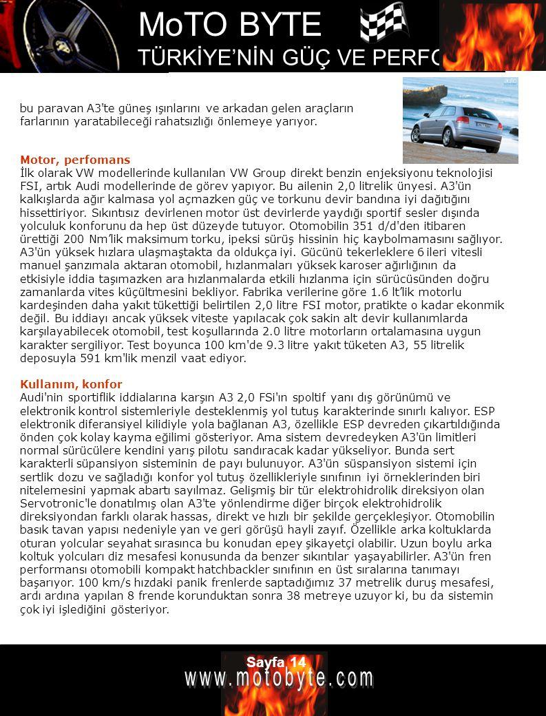 bu paravan A3 te güneş ışınlarını ve arkadan gelen araçların farlarının yaratabileceği rahatsızlığı önlemeye yarıyor.