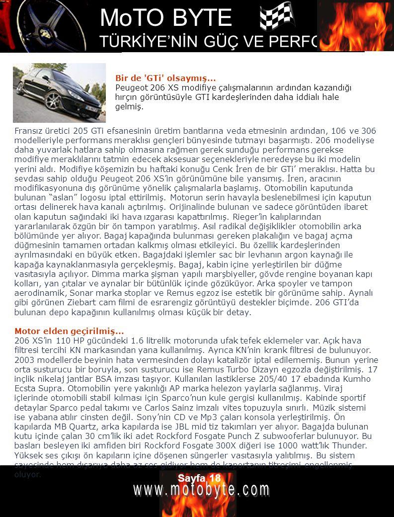Bir de GTi olsaymış... Peugeot 206 XS modifiye çalışmalarının ardından kazandığı hırçın görüntüsüyle GTI kardeşlerinden daha iddialı hale gelmiş.