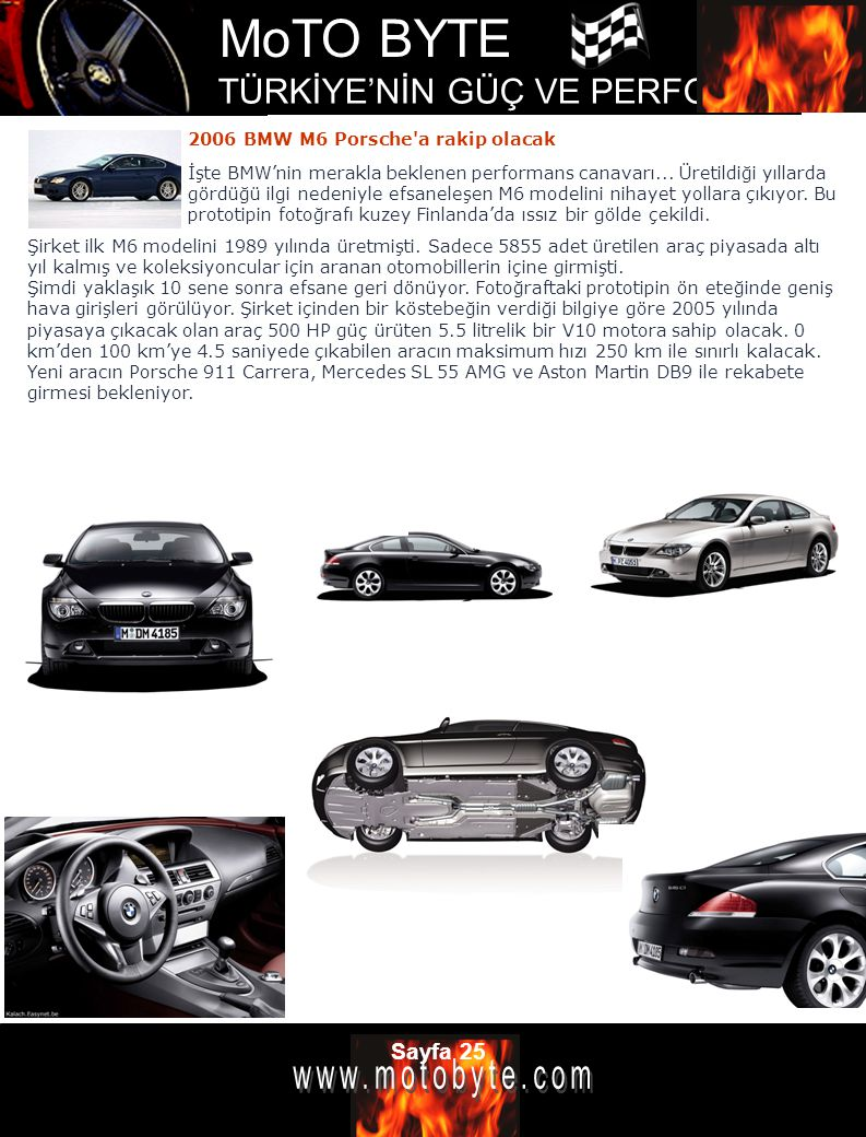 2006 BMW M6 Porsche a rakip olacak