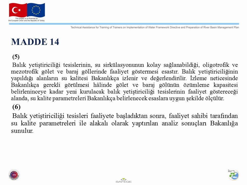 MADDE 14 (5)
