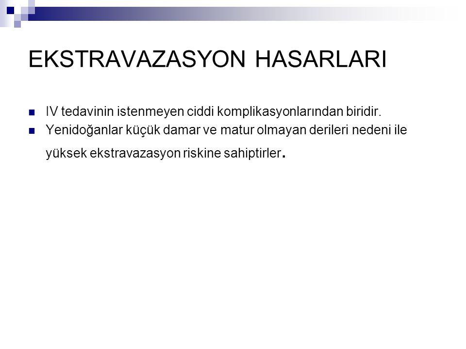 EKSTRAVAZASYON HASARLARI