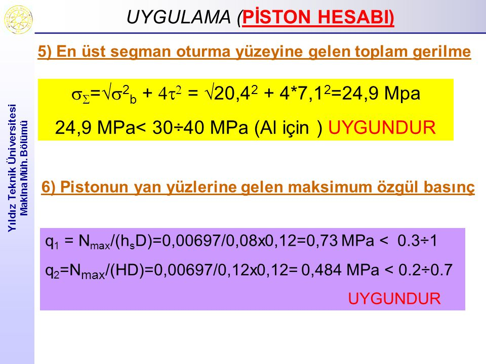 UYGULAMA (PİSTON HESABI)