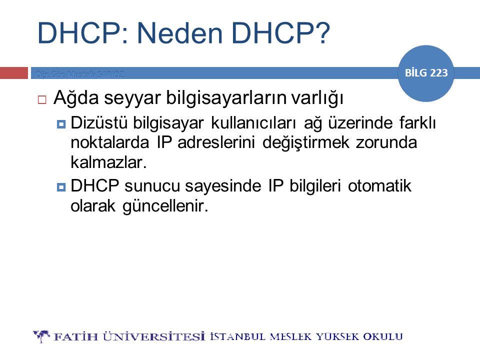 DHCP: Neden DHCP Ağda seyyar bilgisayarların varlığı