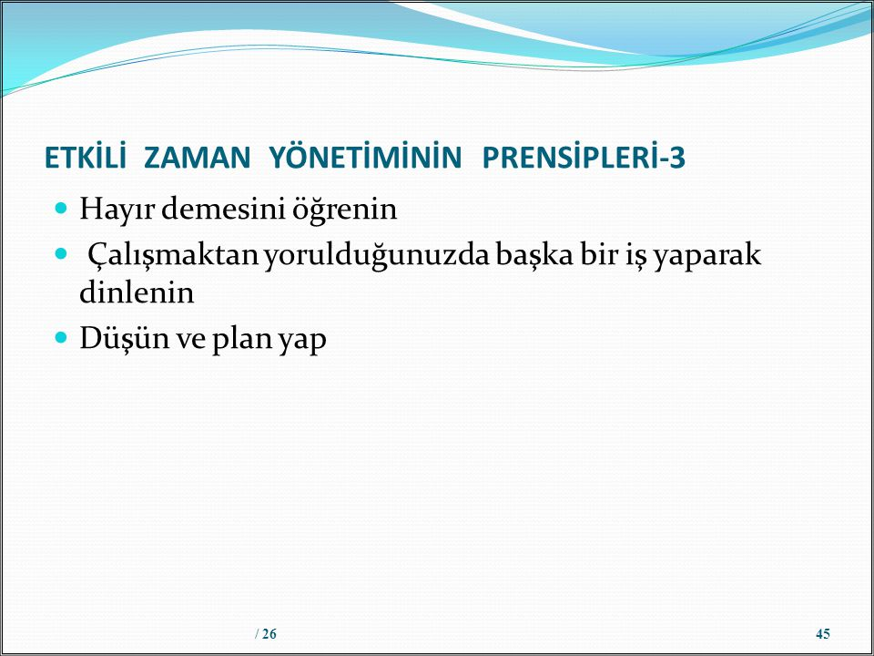 ETKİLİ ZAMAN YÖNETİMİNİN PRENSİPLERİ-3