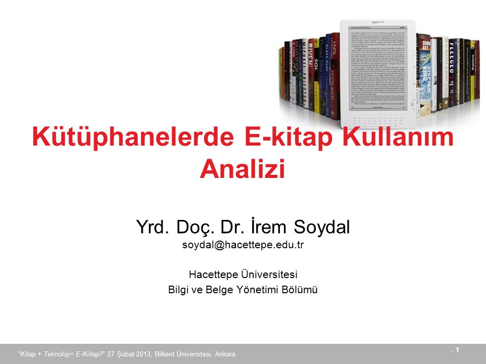 Kütüphanelerde E-kitap Kullanım Analizi