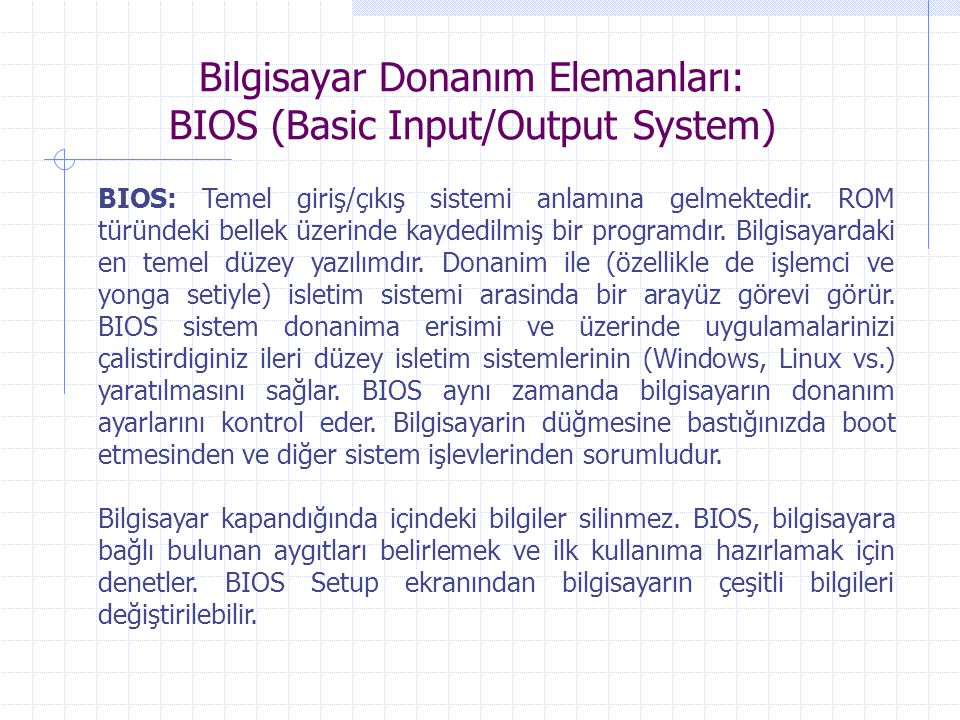 Bilgisayar Donanım Elemanları: BIOS (Basic Input/Output System)
