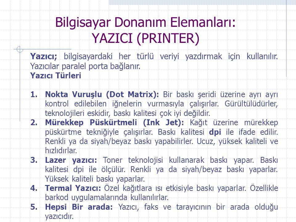 Bilgisayar Donanım Elemanları: YAZICI (PRINTER)