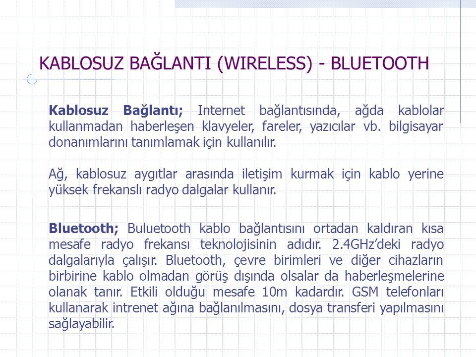 KABLOSUZ BAĞLANTI (WIRELESS) - BLUETOOTH