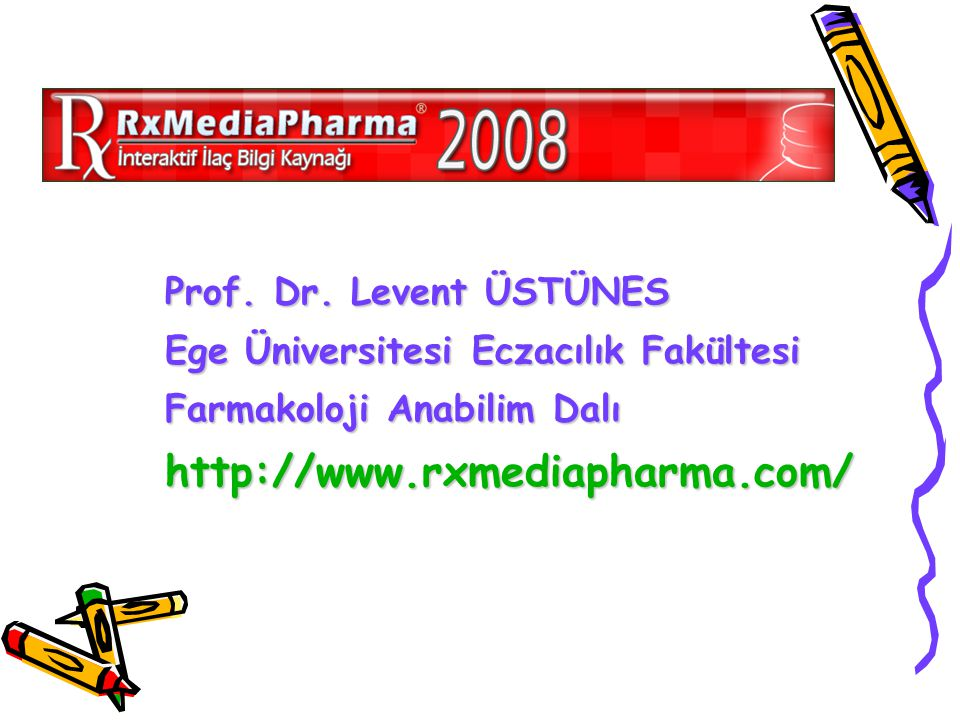 http://www.rxmediapharma.com/ Prof. Dr. Levent ÜSTÜNES