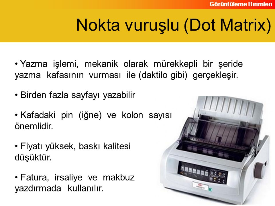 Nokta vuruşlu (Dot Matrix)