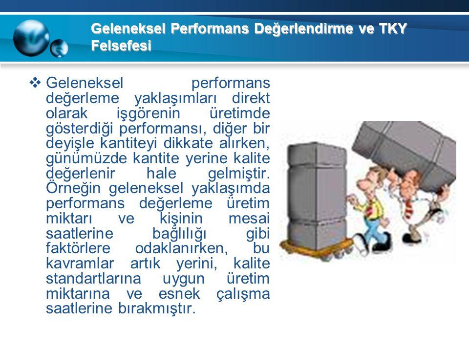 Geleneksel Performans Değerlendirme ve TKY Felsefesi
