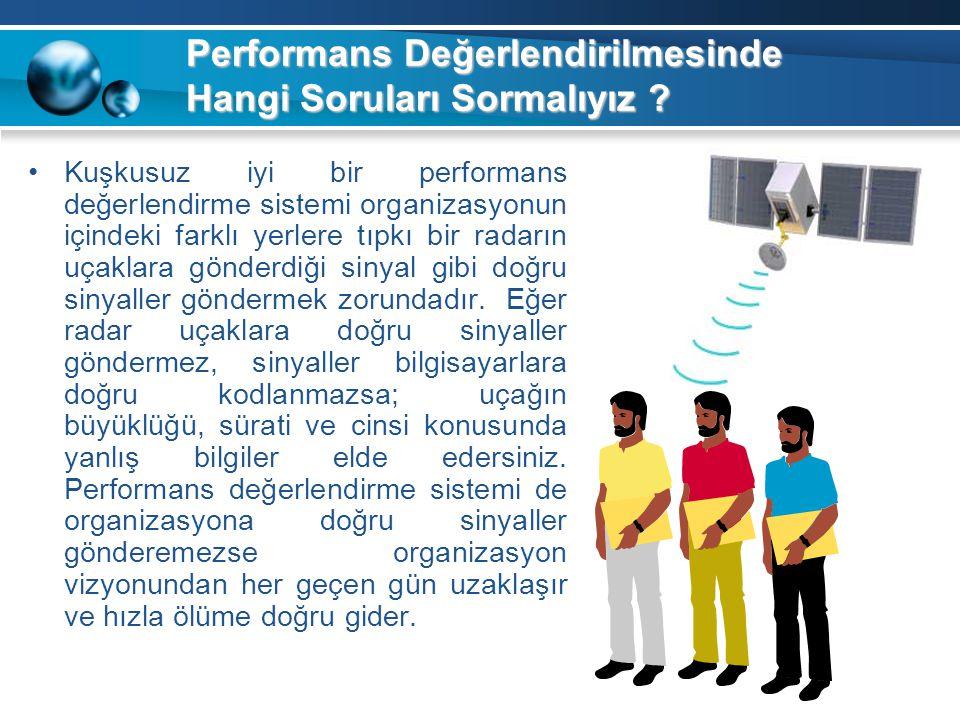 Performans Değerlendirilmesinde Hangi Soruları Sormalıyız