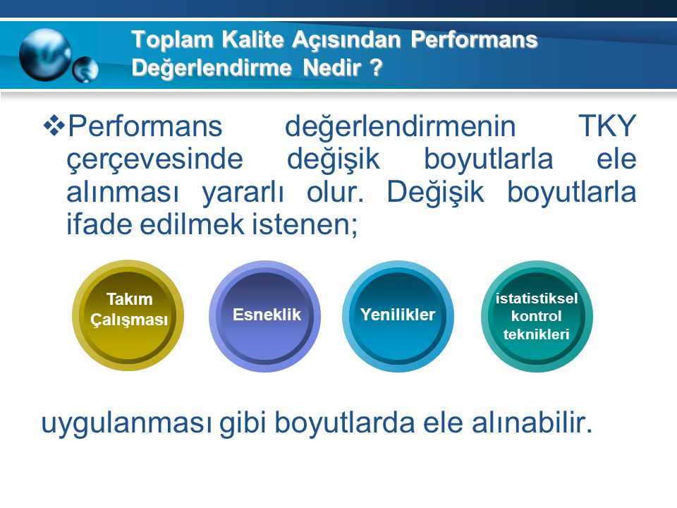 Toplam Kalite Açısından Performans Değerlendirme Nedir