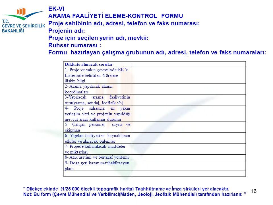 ARAMA FAALİYETİ ELEME-KONTROL FORMU