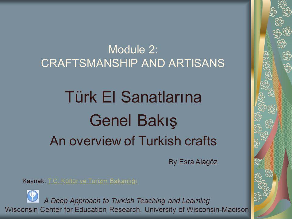 Module 2: CRAFTSMANSHIP AND ARTISANS
