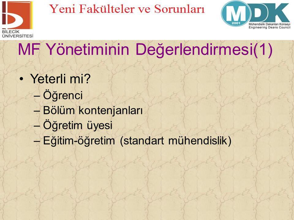 MF Yönetiminin Değerlendirmesi(1)