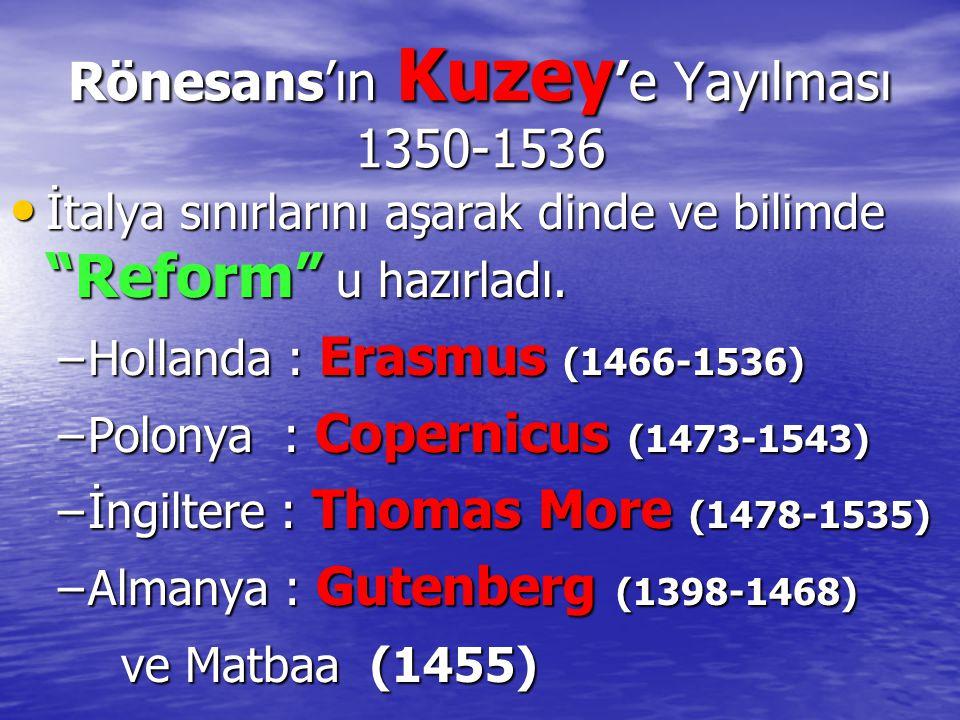 Rönesans'ın Kuzey'e Yayılması 1350-1536