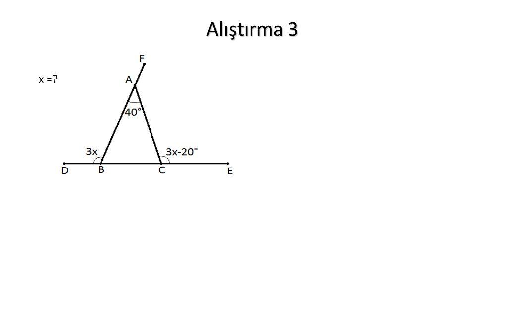 Alıştırma 3 x =