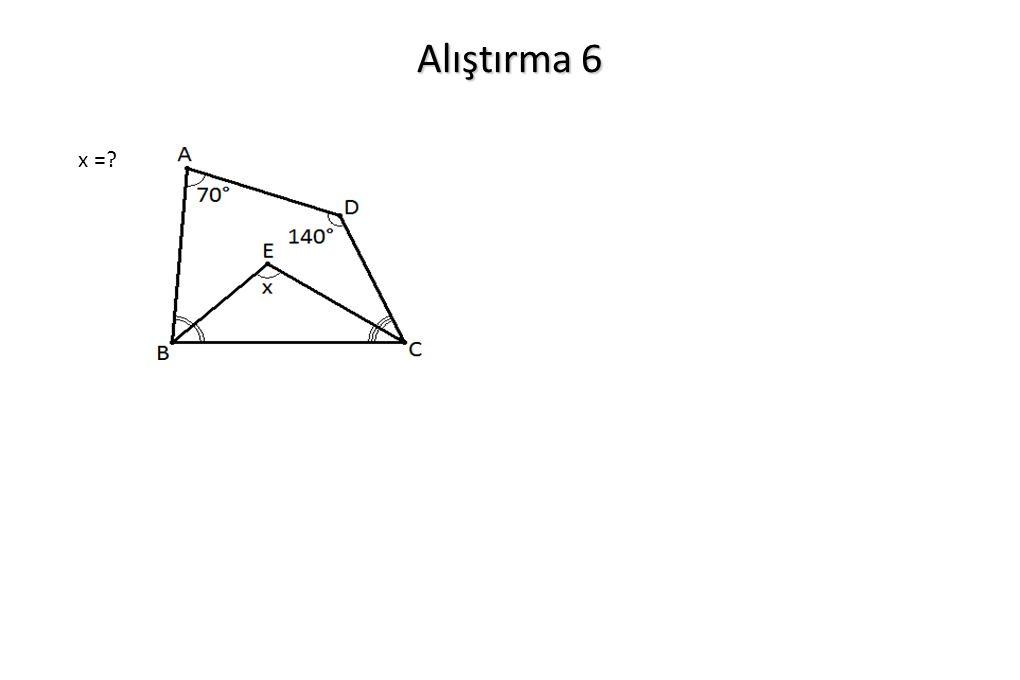 Alıştırma 6 x =