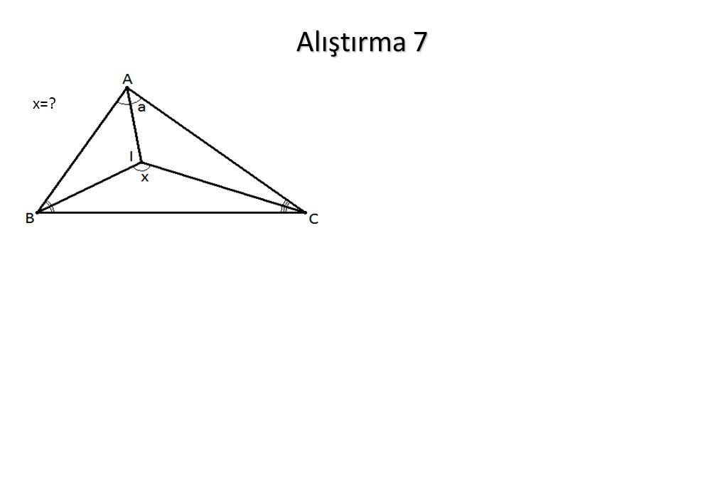 Alıştırma 7 x=