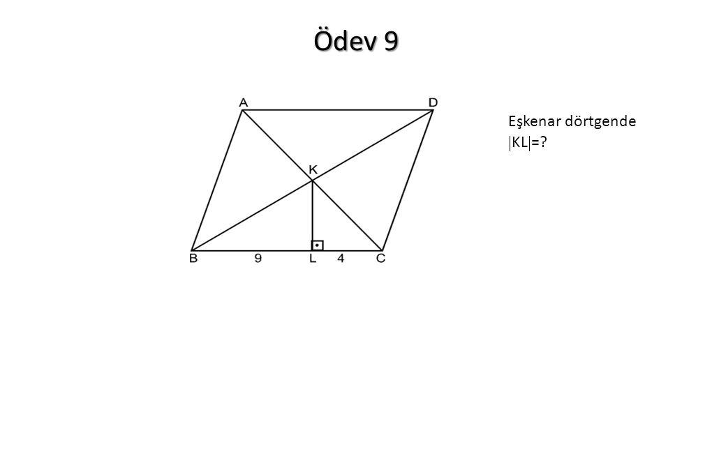 Ödev 9 Eşkenar dörtgende KL=
