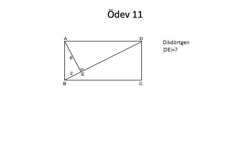 Ödev 11 Dikdörtgen DE=