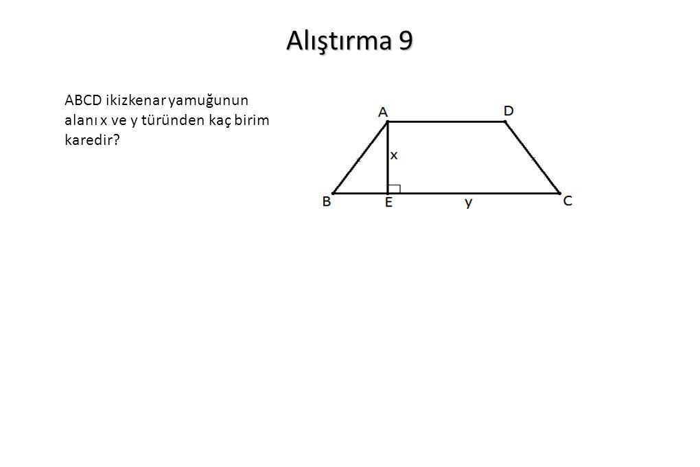 Alıştırma 9 ABCD ikizkenar yamuğunun alanı x ve y türünden kaç birim karedir