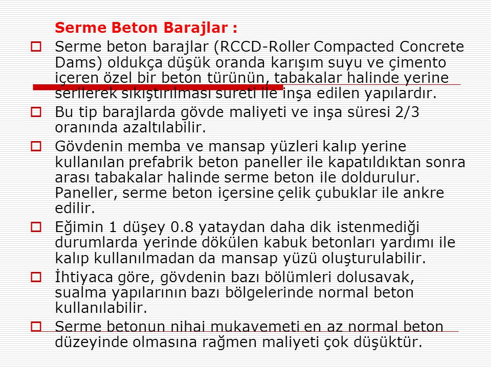 Serme Beton Barajlar :