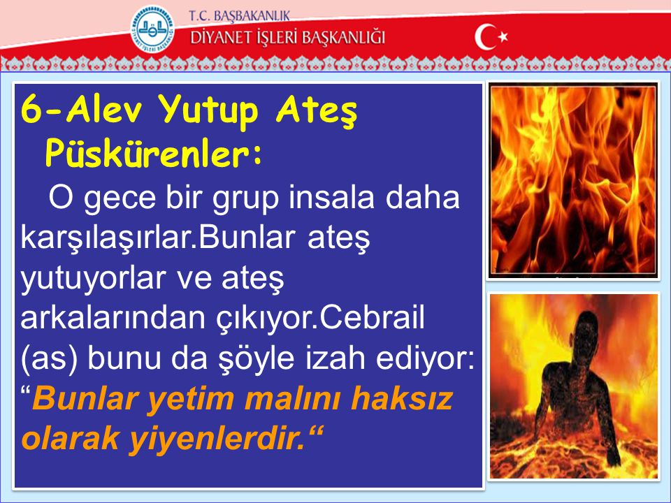 6-Alev Yutup Ateş Püskürenler:
