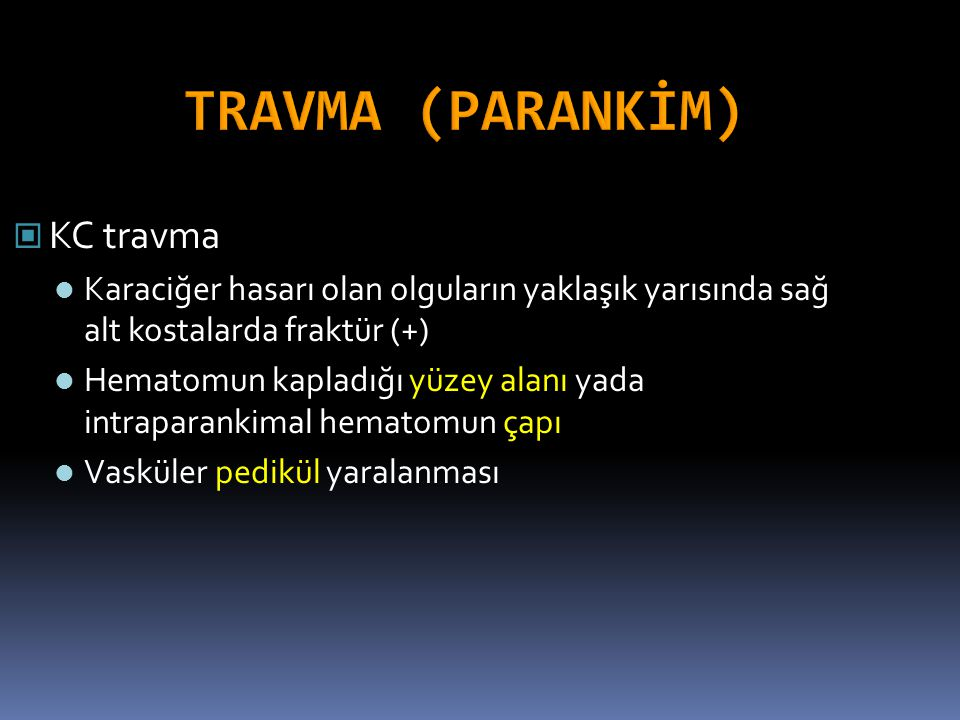 TRAVMA (PARANKİM) KC travma