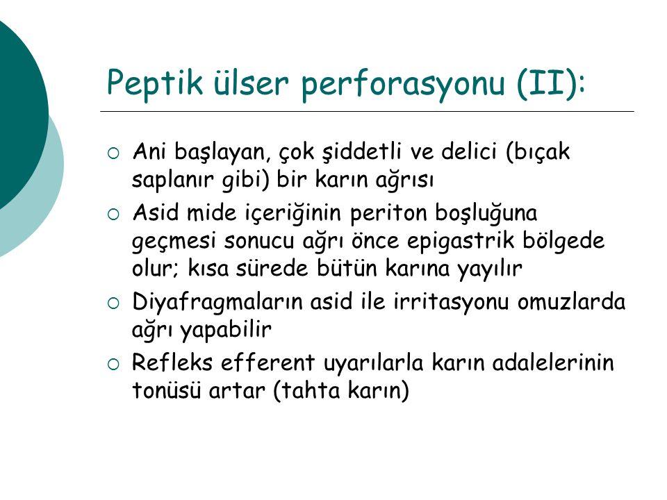 Peptik ülser perforasyonu (II):