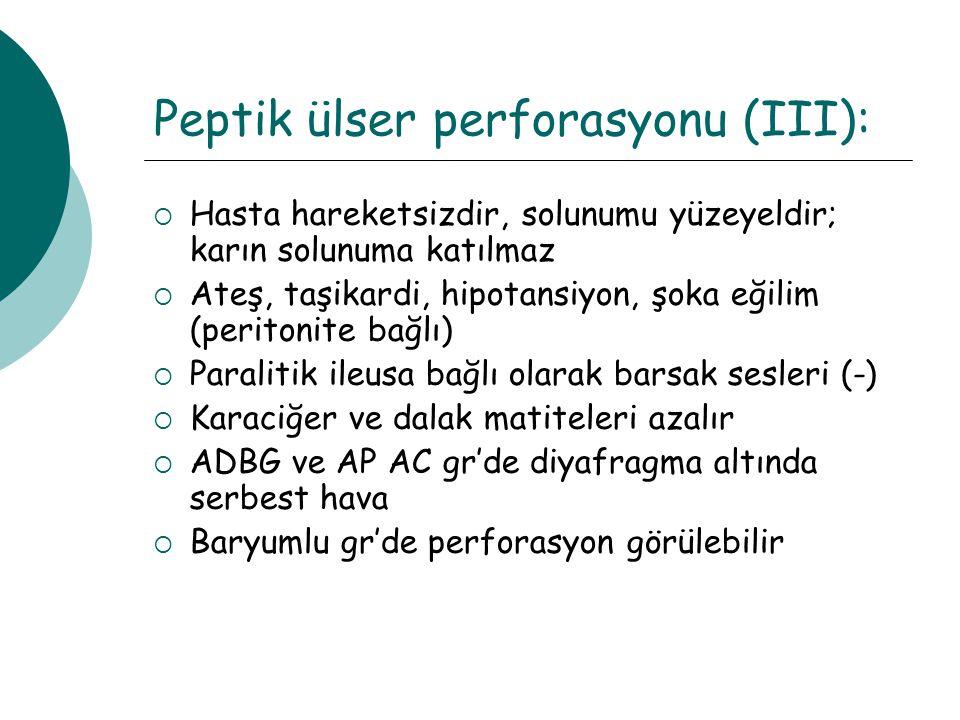 Peptik ülser perforasyonu (III):