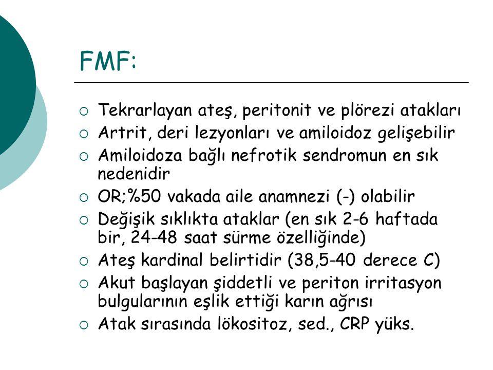 FMF: Tekrarlayan ateş, peritonit ve plörezi atakları