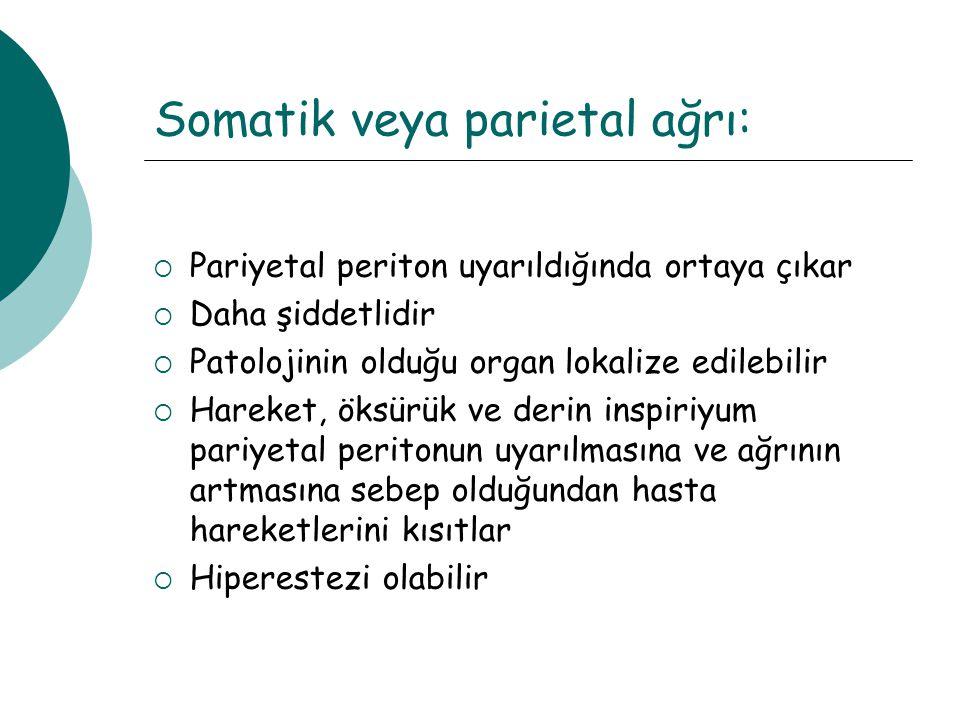 Somatik veya parietal ağrı: