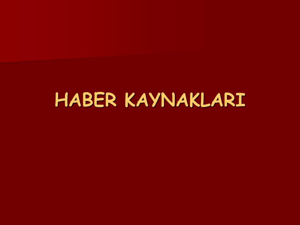 HABER KAYNAKLARI