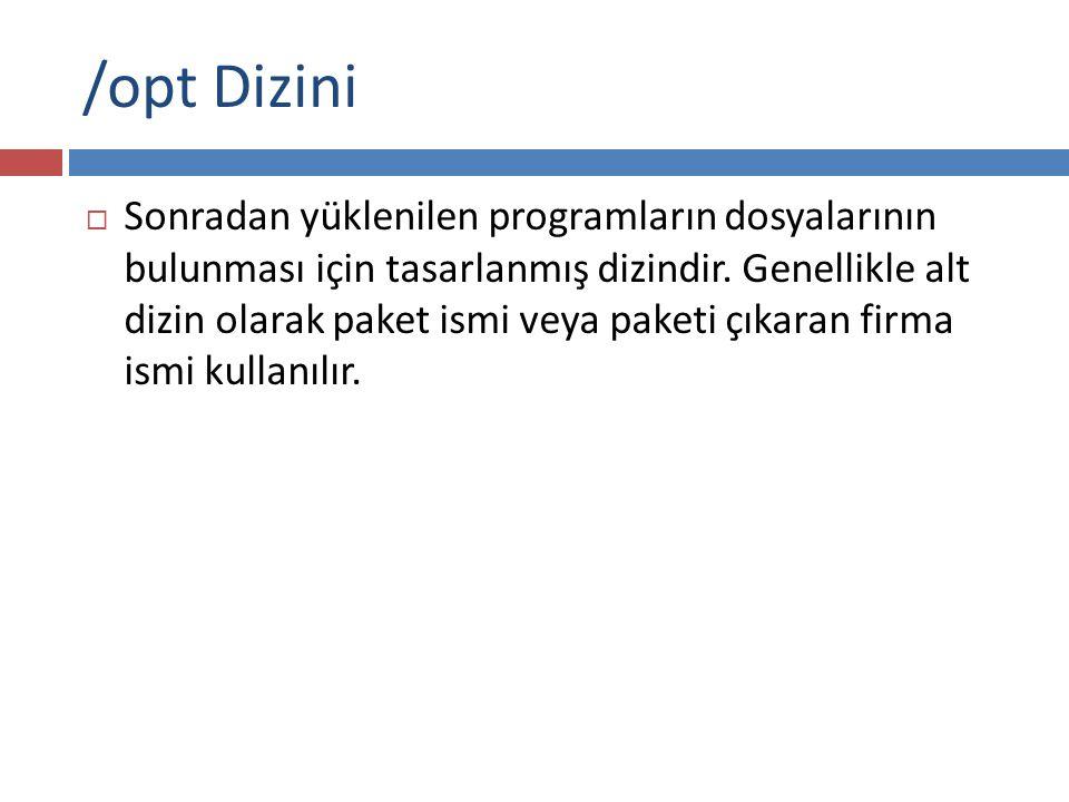 /opt Dizini