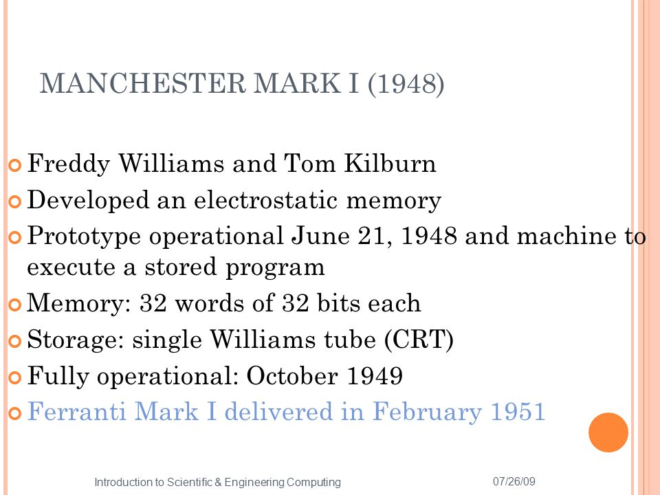 MANCHESTER MARK I (1948) Freddy Williams and Tom Kilburn