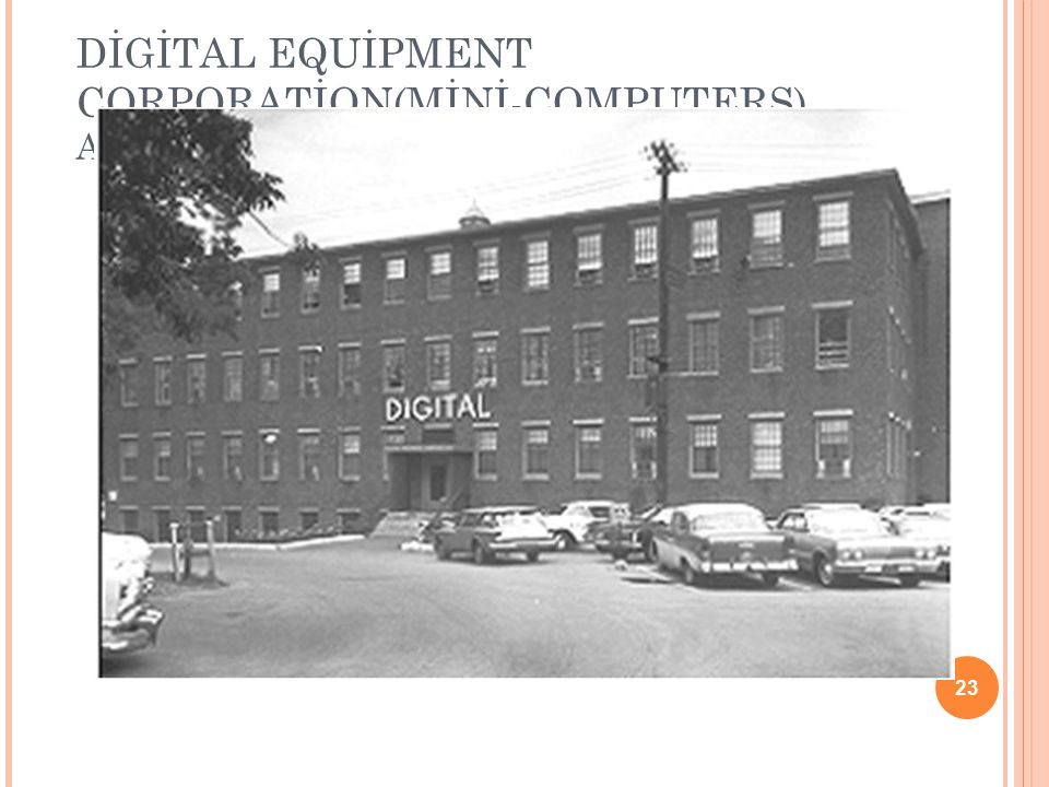 DİGİTAL EQUİPMENT CORPORATİON(MİNİ-COMPUTERS) ASSABET MİLLS, MAYNARD, MA