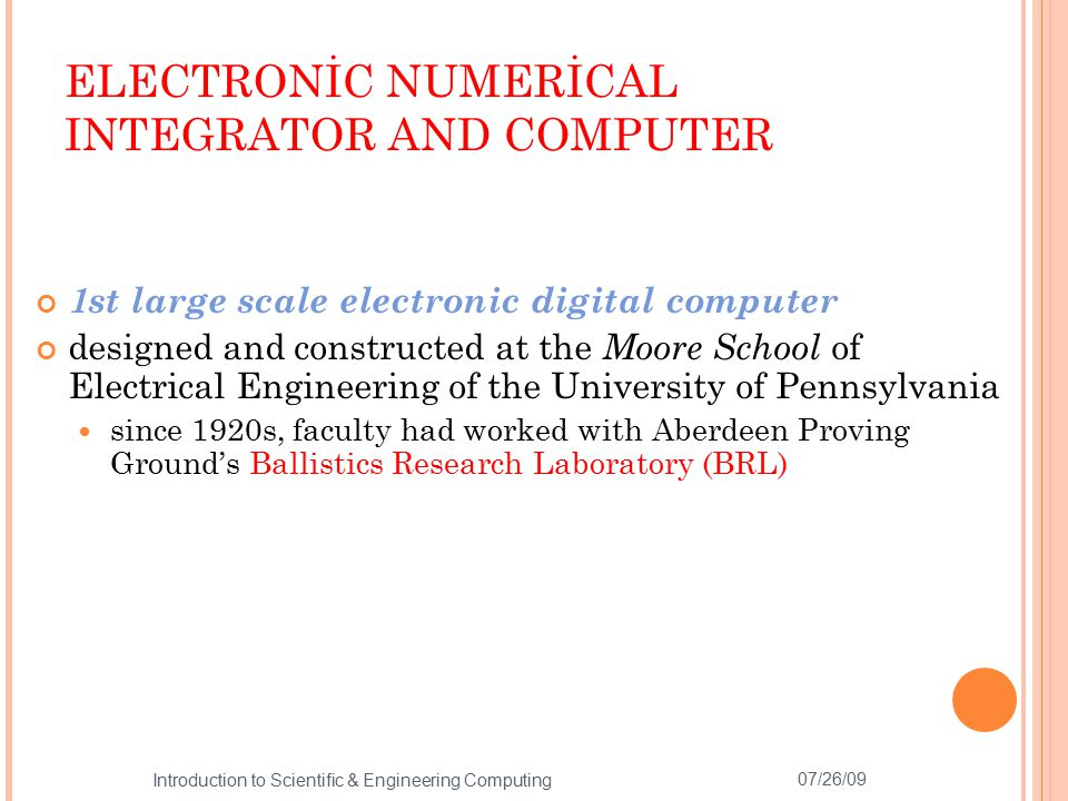 ELECTRONİC NUMERİCAL INTEGRATOR AND COMPUTER